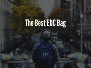 Best EDC Bag