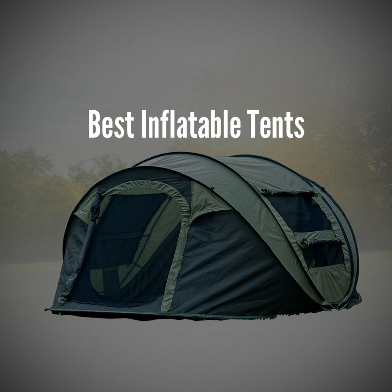 & Best Inflatable Tent | Outdoor Gear Reviews and Roundups