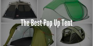 Best Pop Up Tent - Buyers Guide