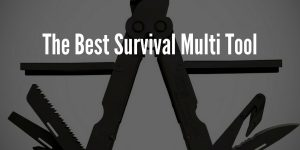 Best Survival Multi Tool - Buyers Guide