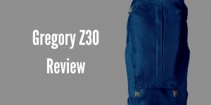 Gregory Z30 Backpack Review