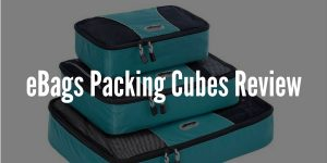 eBags Packing Cubes Review - Compact Packing at its Finest?
